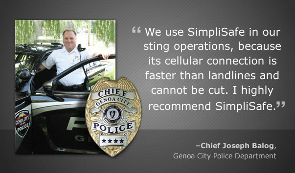 Cheif Joe Balog recommoneds SimpliSafe home security systems for their cellular alarm monitoring