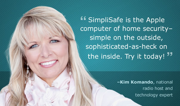 Kim Komando recommends SimpliSafe home security systems, the Apple computer of home security