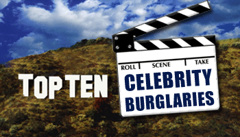 Top 10 Burglaries of the Rich and Famous